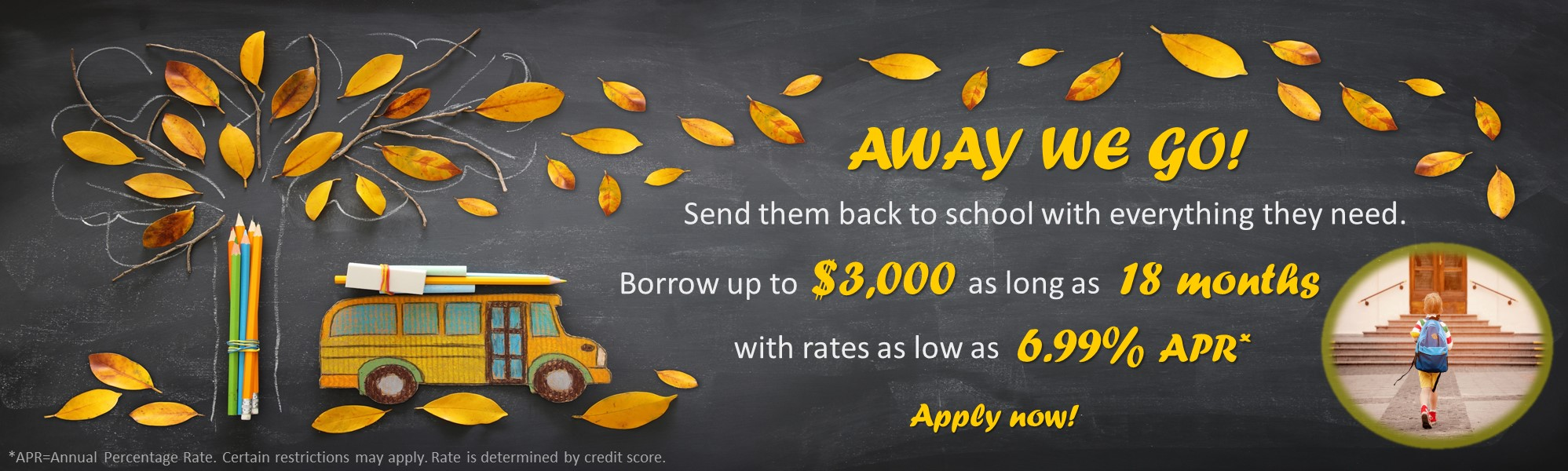Apply for a back to school loan up to $3,000. Click to apply