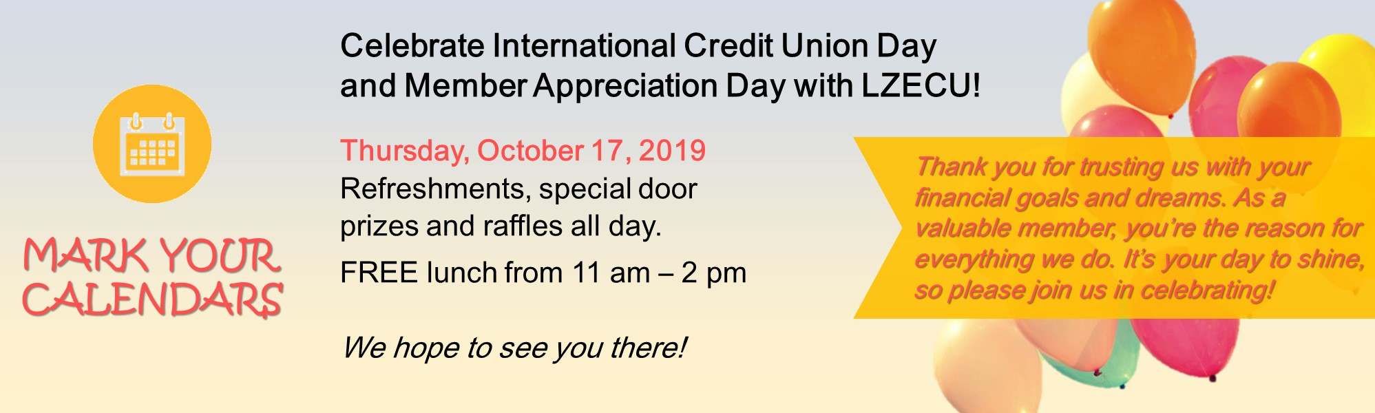member appreciation day October 17, 2019. Free lunch 11 am - 2 pm. giveaways and door prizes.