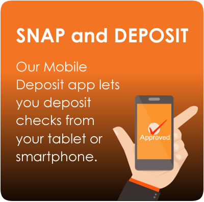 Mobile app you can use to deposit checks. click the link to learn more about the app.