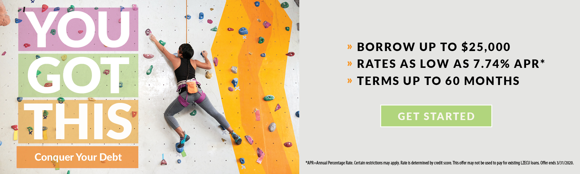 You got this - lady climbing rock wall. loan special click for more information